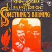 Coverafbeelding Kenny Rogers and The First Edition - Something's Burning