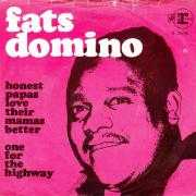 Details Fats Domino - Honest Papas Love Their Mamas Better