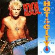 Details Billy Idol - Hot In The City