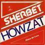Details Sherbet - Howzat