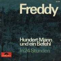 Details Freddy - Hundert Mann Und Ein Befehl