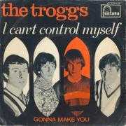Coverafbeelding The Troggs - I Can't Control Myself