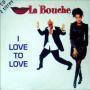 Details La Bouche - I Love To Love