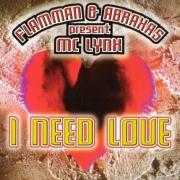 Details Flamman & Abraxas present MC Lynx - I Need Love