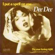 Details Dee Dee - I Put A Spell On You