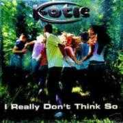 Details K-Otic - I Really Don't Think So