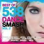 Details various artists - best of 538 dance smash vol. 2 [2013]