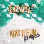 Coverafbeelding Paramore - Ain't it fun