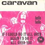 Details Caravan - If I Could Do It All Over Again I'd Do It All Over You