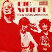 Coverafbeelding Big Wheel - If I Stay Too Long