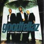 Details Goodfellaz - If You Walk Away