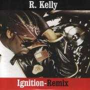 Details R. Kelly - Ignition-Remix