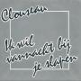 Details Clouseau - Ik Wil Vannacht Bij Je Slapen