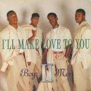 Details Boyz II Men - I'll Make Love To You