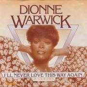 Details Dionne Warwick - I'll Never Love This Way Again