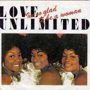 Details Love Unlimited - Im So Glad To Be A Woman