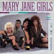 Coverafbeelding Mary Jane Girls - In My House