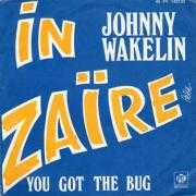 Details Johnny Wakelin - In Zaïre