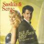 Details Saskia & Serge - Als Je Zachtjes Zegt 'Ik Hou Van Jou'
