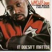 Details Wyclef Jean featuring The Rock & Melky Sedeck - It Doesn't Matter