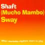 Details Shaft - (Mucho Mambo) Sway