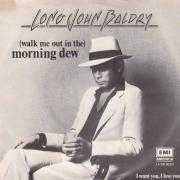 Details Long John Baldry - (Walk Me Out In The) Morning Dew