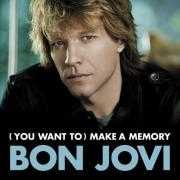Details Bon Jovi - (You Want To) Make A Memory