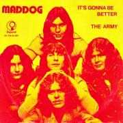 Details Maddog - It's Gonna Be Better