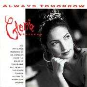 Details Gloria Estefan - Always Tomorrow