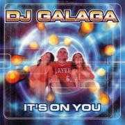 Details DJ Galaga - It's On You