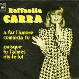 Details Raffaella Carra - A Far L'amore Comincia Tu