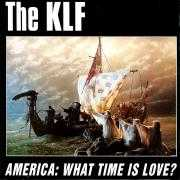 Details The KLF - America: What Time Is Love?