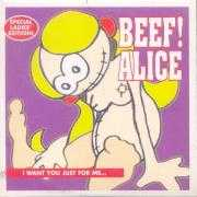 Details Beef - Alice (I Want You Just For Me)