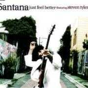 Coverafbeelding Santana (featuring Steven Tyler) - Just Feel Better