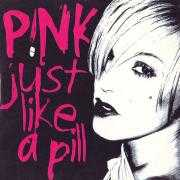 Details P!nk - Just Like A Pill