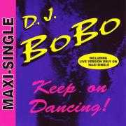 Details D.J. BoBo - Keep On Dancing!