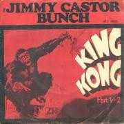 Details The Jimmy Castor Bunch - King Kong