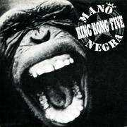 Details Mano Negra - King Kong Five
