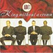 Details ABC - King Without A Crown