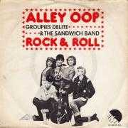 Details Groupies Delite & The Sandwich Band - Alley Oop