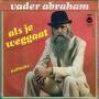 Details Vader Abraham - Als Je Weggaat
