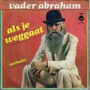 Coverafbeelding Vader Abraham - Als Je Weggaat