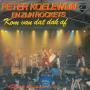 Details Peter Koelewijn en Zijn Rockets - Kom Van Dat Dak Af [Live]