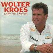 Coverafbeelding Wolter Kroes - Laat Me Zweven