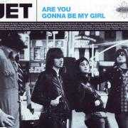Details Jet - Are You Gonna Be My Girl