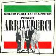 Details Roberto Jacketti & The Scooters - Arrivederci
