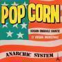 Details Hot Butter / The Popcorn Makers / Anarchic System - Popcorn / Popcorn / Pop Corn