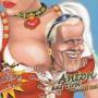 Details Anton Aus Tirol featuring DJ Ötzi - Anton Aus Tirol