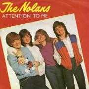 Coverafbeelding The Nolans - Attention To Me