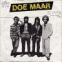 Details Doe Maar - 32 Jaar ((1981)) / Sinds 1 Dag Of 2 (32 Jaar) ((1991))